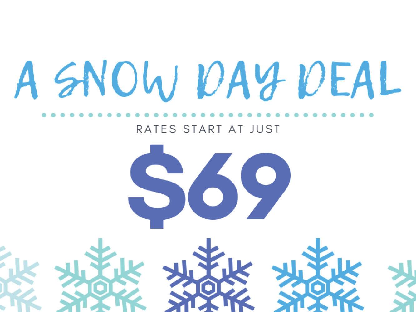 Snow Day Deals